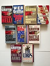W. E. B. Griffin, The Corps Series Collection Set of Books 4-10, Battleground, Line of Fire, Close Combat, Behind the Line...
