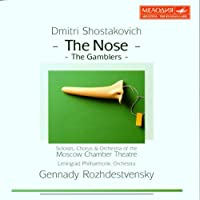 Shostakovich: The Nose, The Gamblers
