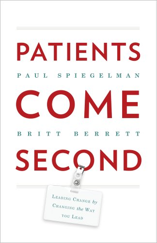 Patients Come Second: Leading Change by Changing the Way You Lead (Sniper Ghost Warrior A Marksman At His Best)