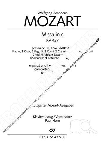 Missa in c (Klavierauszug): Ergänzt und herausgegeben von Robert D. Levin KV 427
