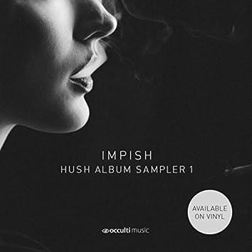 Hush (Album Sampler 1)