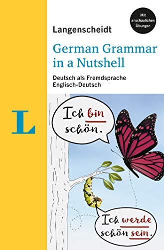 Langenscheidt German Grammar In A Nutshell: Deutsch als Fremdsprache. Englisch-Deutsch (Langenscheidt Grammatik leicht & kompakt)