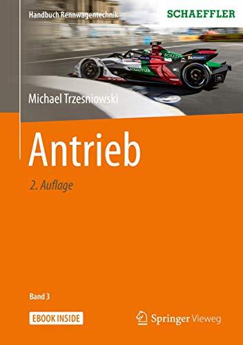 Antrieb (Handbuch Rennwagentechnik, 3, Band 3)
