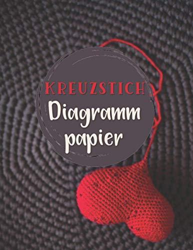 Kreuzstich Diagrammpapier: Hefters Design Notizbuch | Logbuch zum Zeichnen und Erstellen Ihrer Muster | Handbuch für Kunsthandwerker zur Unterstützung ... oder Geburtstagsgeschenk für stricken