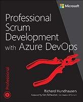 Professional Scrum Development with Azure DevOps (Developer Reference)