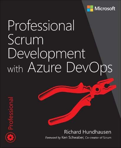 Compare Textbook Prices for Professional Scrum Development with Azure DevOps Developer Reference 1 Edition ISBN 9780136789239 by Hundhausen, Richard