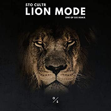 Lion Mode (One of Six Remix)