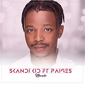 Uthando (feat. Paiges)