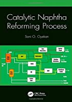 Catalytic Naphtha Reforming Process