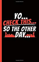 New York City Slang Journal - Notebook: Yo - Check This - So The Other Day (New Yorker Gifts Vol 2)