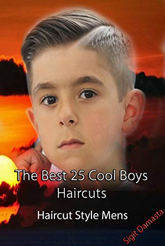 The Best 25 Cool Boys Haircuts Simple Haircut For Mens Kindle Edition By Damasta Sigit Children Kindle Ebooks Amazon Com