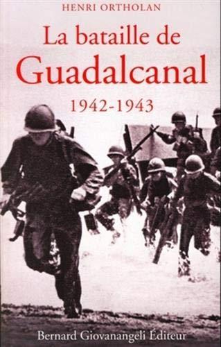 La bataille de Guadalcanal 1942-1943