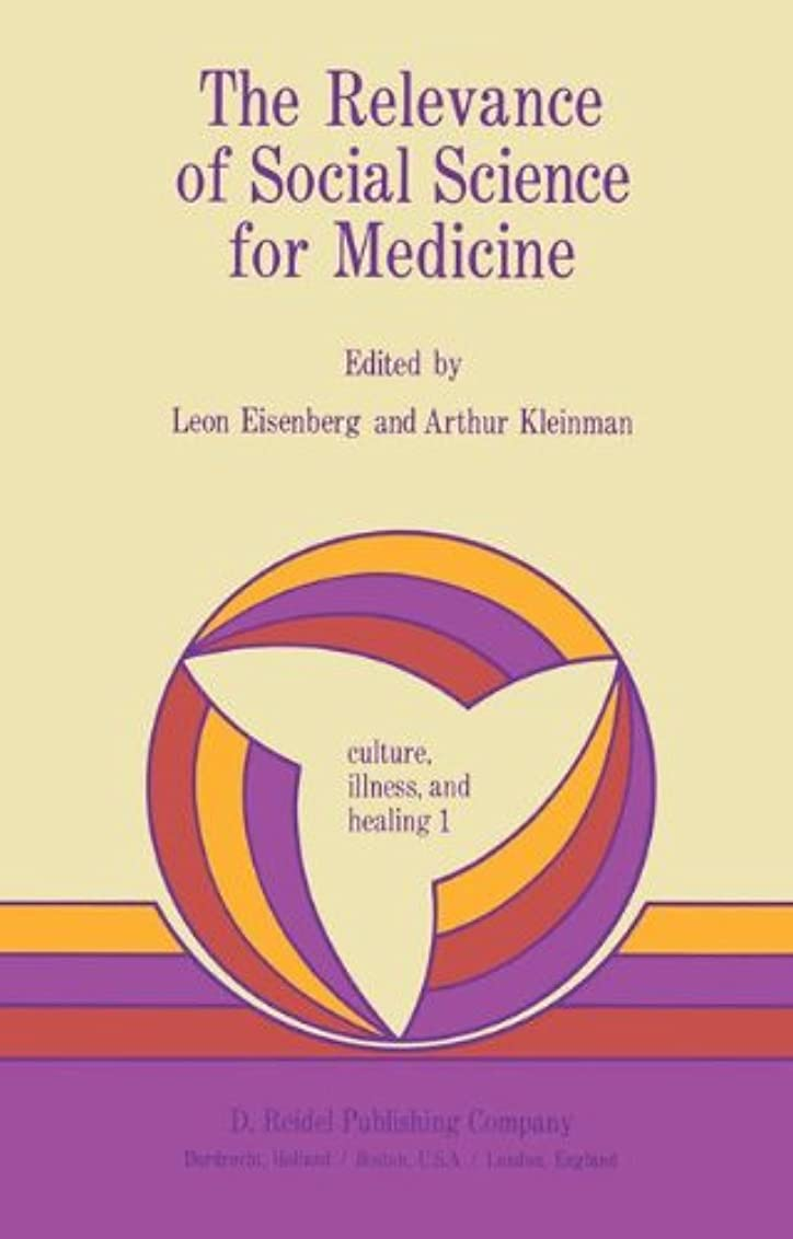 トライアスロンファッション同様のThe Relevance of Social Science for Medicine (Culture, Illness and Healing)