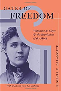 Gates of Freedom: Voltairine de Cleyre and the Revolution of the Mind