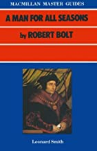 A Man For All Seasons by Robert Bolt (Master Guides)