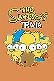 The Simpsons Trivia: Trivia Quiz Game Book