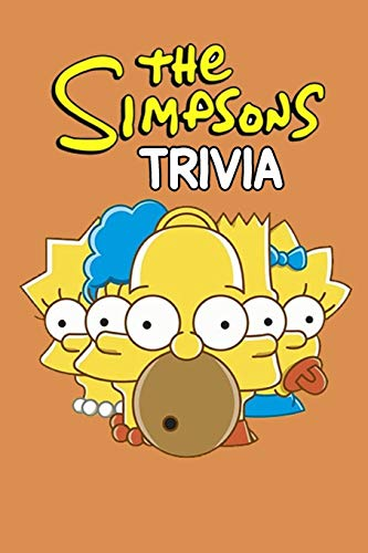 The Simpsons Trivia: Trivia Quiz Game Book