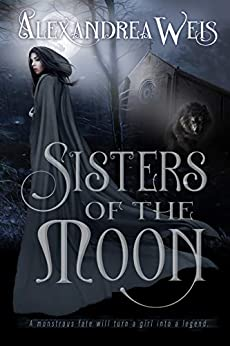 Sisters of the Moon by [Alexandrea Weis]