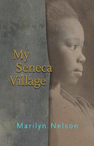 My Seneca Village (English Edition)