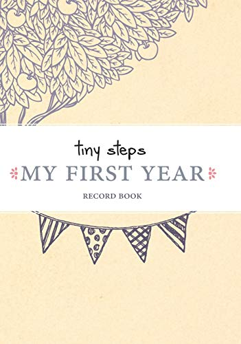 Tiny Steps My First Year Record Book