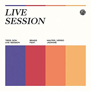 Tiers son (Live Session)