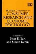 The Elgar Companion to Consumer Research and Economic Psychology (Elgar Original Reference by Peter E. Earl (2002-05-27)