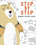 Step By Step Kawaii Doodle Cute: 8x10 Drawing Book With 48 Pages And Kawaii Cute Drawing ,Gift For Christmas