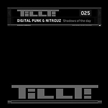 TILLT025 - Shadows of the day