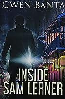 Inside Sam Lerner: Premium Hardcover Edition