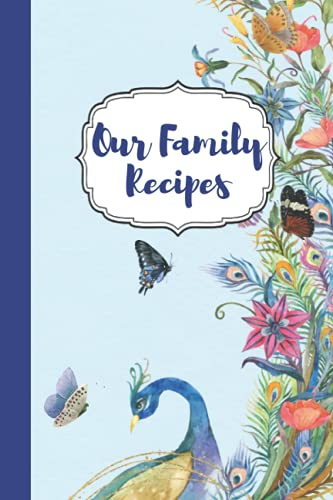 Our Family Recipes: Awesome Notebook For Writhing Recipes with 100...