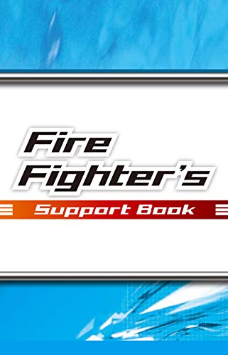 Fire Fighter's Support Book