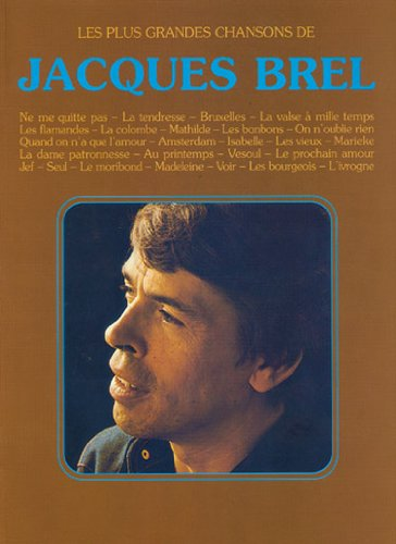 Brel - les Plus Grandes Chansons (chant + piano + accords)