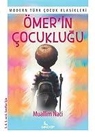 Ömer'in Cocuklugu; Modern Türk Cocuk Klasikleri