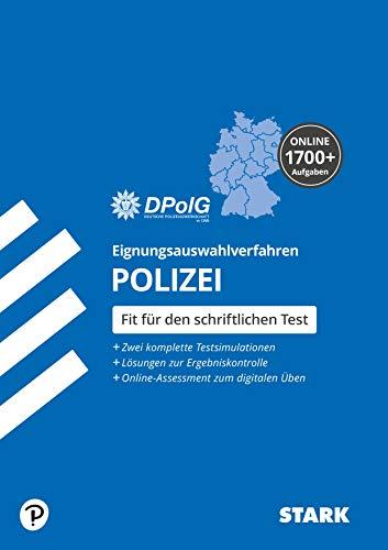 STARK Eignungsauswahlverfahren (Einstellungstest) Polizei. Alle Landespolizeien. (STARK-Verlag - Einstellungs- und Einstiegstests)