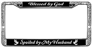 Cfan Case Blessed by God Spoiled by My Husband License Plate Frame Custom Frames Bling License Plate Frame Auto Tag Holder License Plate Frame for Car Holders for US Vehicles