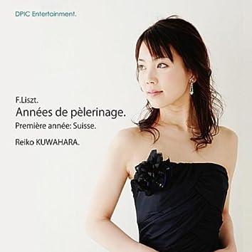 Franz Liszt: Années de pèlerinage (Première Année: Suisse S.160) [Reiko Kuwahara]