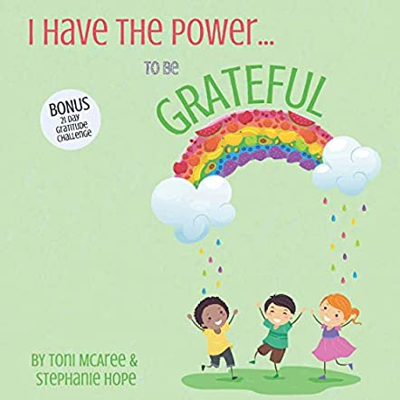I Have the Power … To Be Grateful