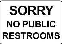 申し訳ありませんが、公衆トイレはありません。金属スズサイン通知街路交通危険警告耐久性、防水性、防錆性