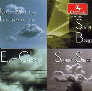 Elliott Carter, Samuel Barber, Seymour Shifrin: Sonatas for Cello and Piano