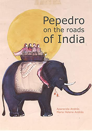 Pepedro on the roads of India (English Edition)