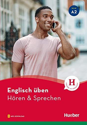 Englisch üben – Hören & Sprechen A2: Buch mit Audios online