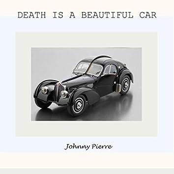 Death Is a Beautiful Car