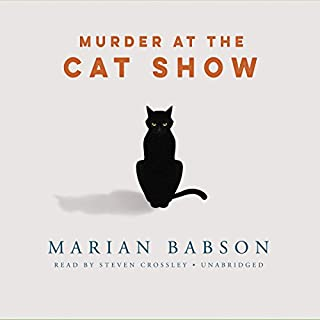Murder at the Cat Show     The Perkins & Tate Mysteries, Book 2              By:                                                                                                                                 Marian Babson                               Narrated by:                                                                                                                                 Steven Crossley                      Length: 5 hrs and 50 mins     14 ratings     Overall 4.1