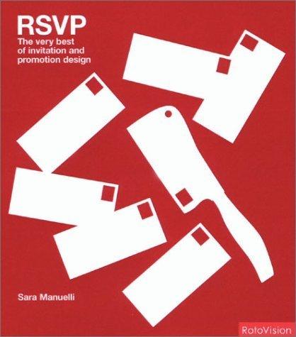 RSVP: Invitation Design (Graphic Design) by Sarah Manuelli (2003-04-25)