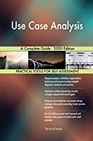 Use Case Analysis A Complete Guide - 2020 Edition