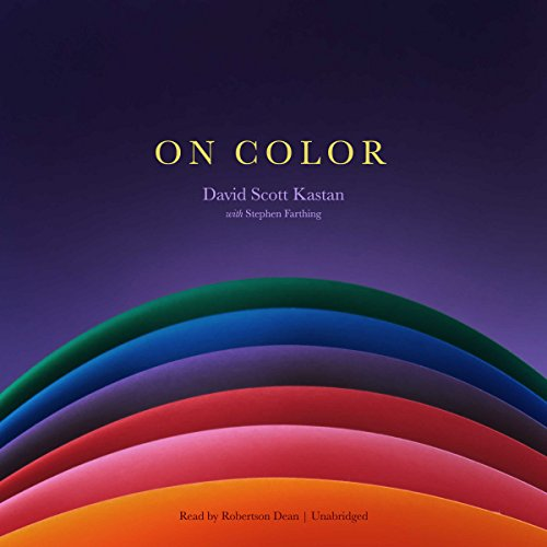On Color Audiobook By David Scott Kastan,                                                                                        Stephen Farthing cover art