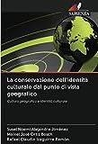 La conservazione dell'identità culturale dal punto di vista...