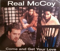 Come and Get Your Love by Real Mccoy (1995-07-24)