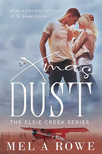 Xmas Dust by Mel A Rowe