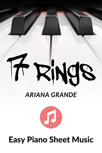 7 Rings - Ariana Grande - Easy Piano Sheet Music - Big Note: A fragment of the song, in a very simple piano arrangement. (English Edition)